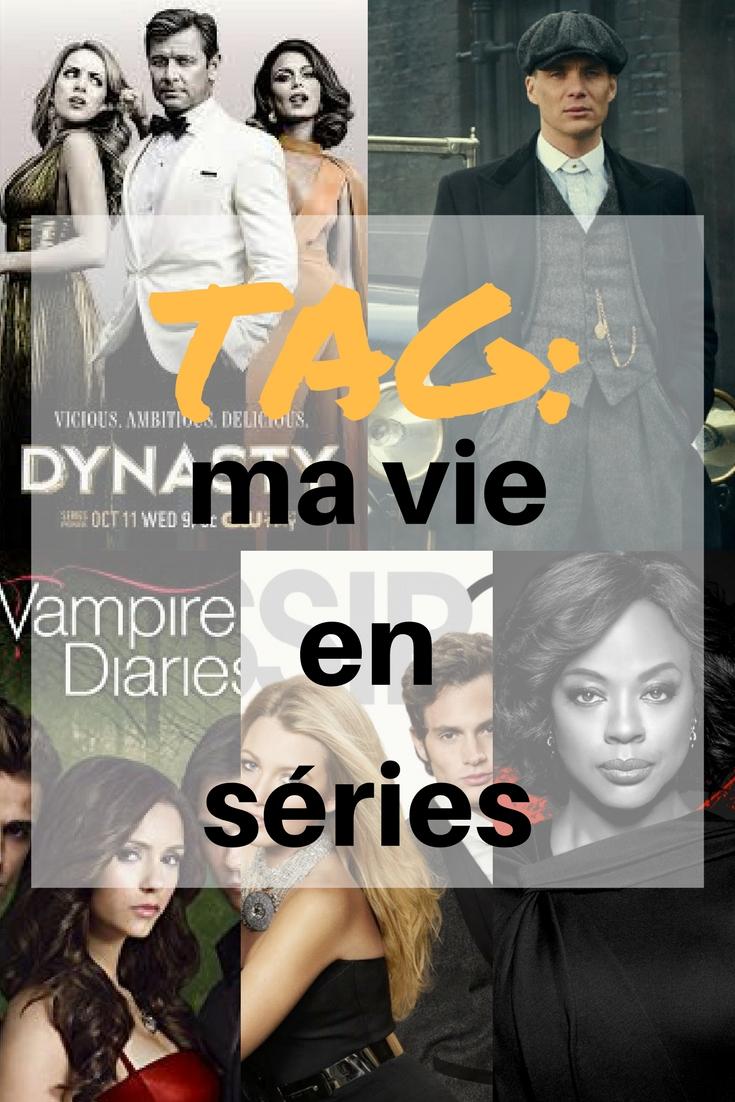 TAG: ma vie en séries